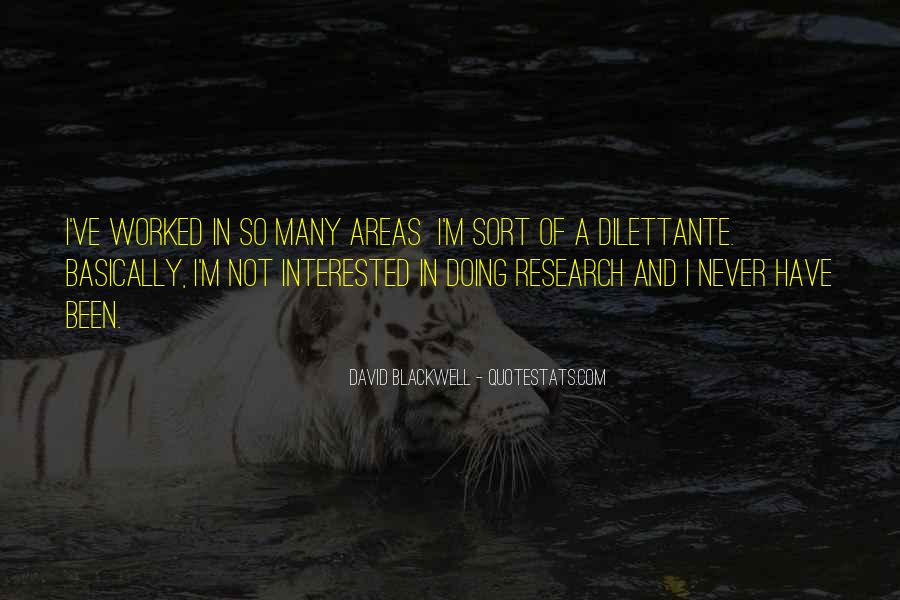I'm Not Interested Quotes #128075