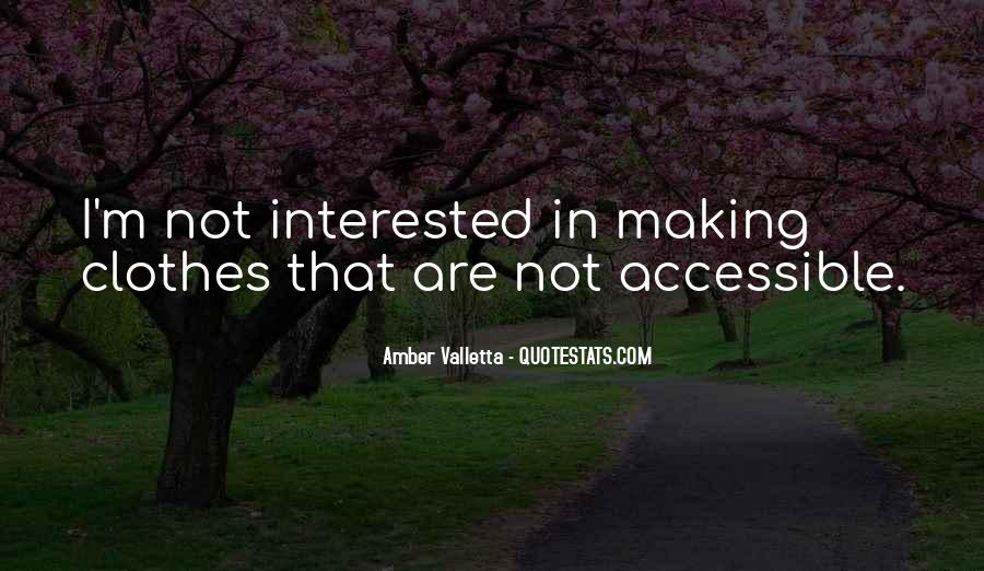 I'm Not Interested Quotes #135114