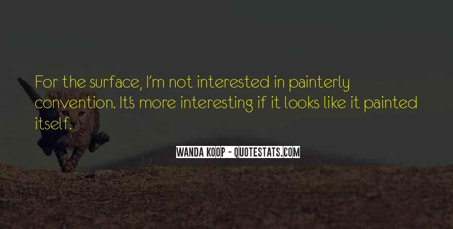 I'm Not Interested Quotes #157949