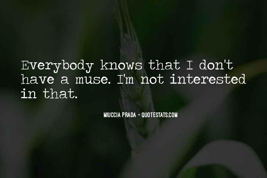 I'm Not Interested Quotes #197780