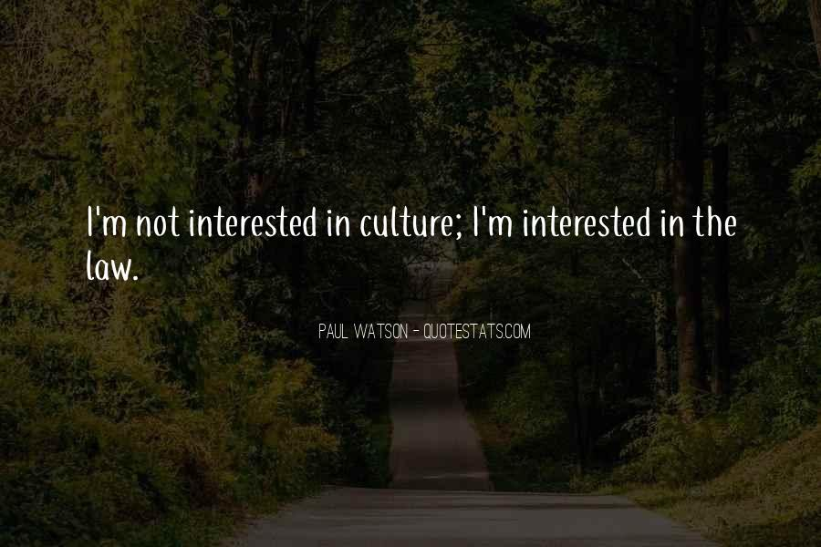 I'm Not Interested Quotes #208566