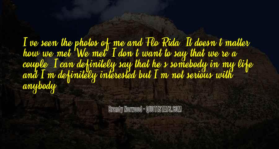 I'm Not Interested Quotes #218367