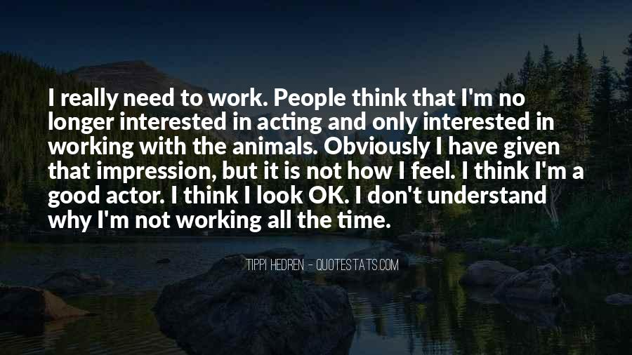 I'm Not Interested Quotes #226334