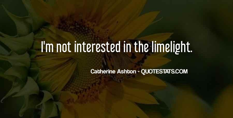 I'm Not Interested Quotes #25092