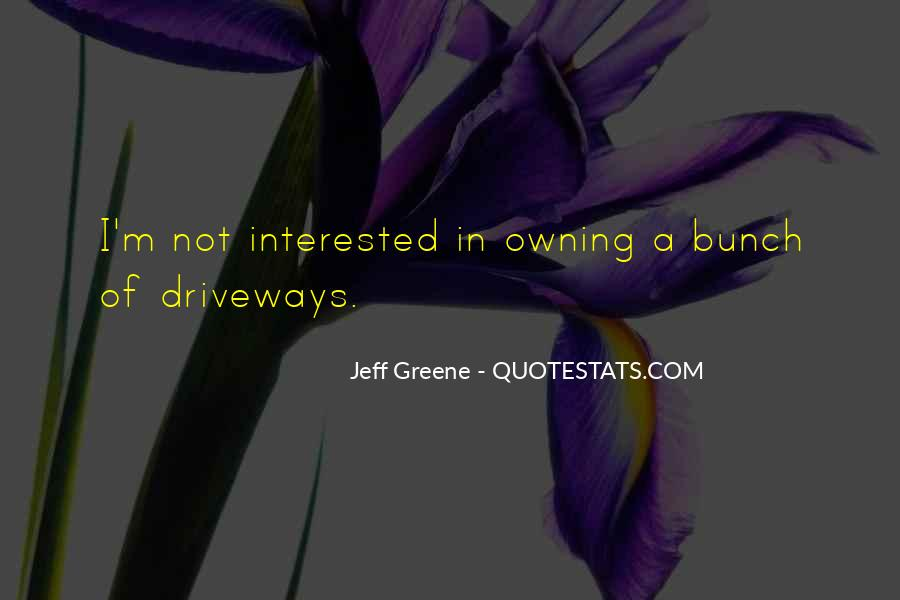 I'm Not Interested Quotes #28523