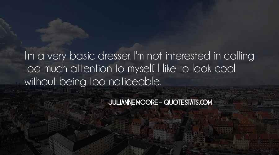 I'm Not Interested Quotes #38548