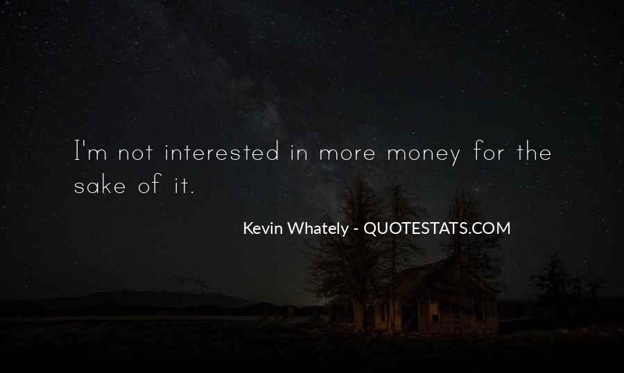 I'm Not Interested Quotes #39698