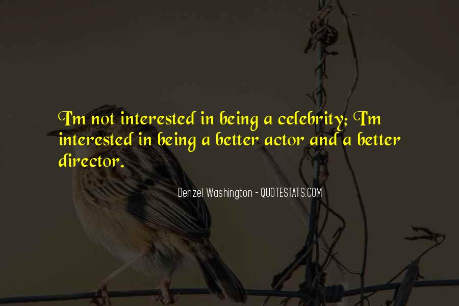 I'm Not Interested Quotes #74729