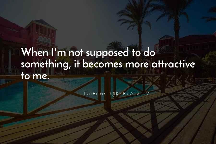 I'm Not Me Quotes #13394