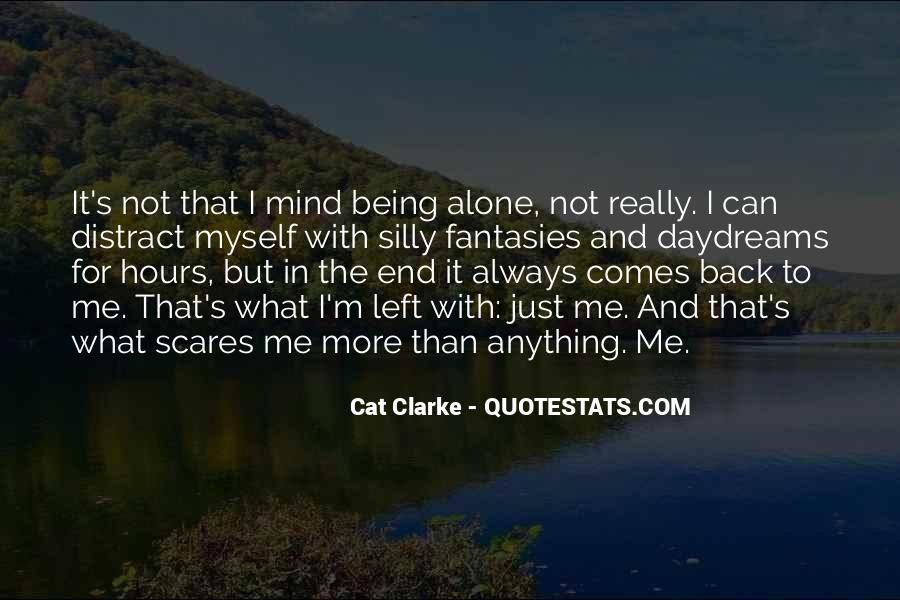I'm Not Me Quotes #21324