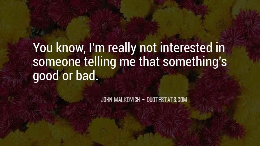 I'm Not Me Quotes #5772