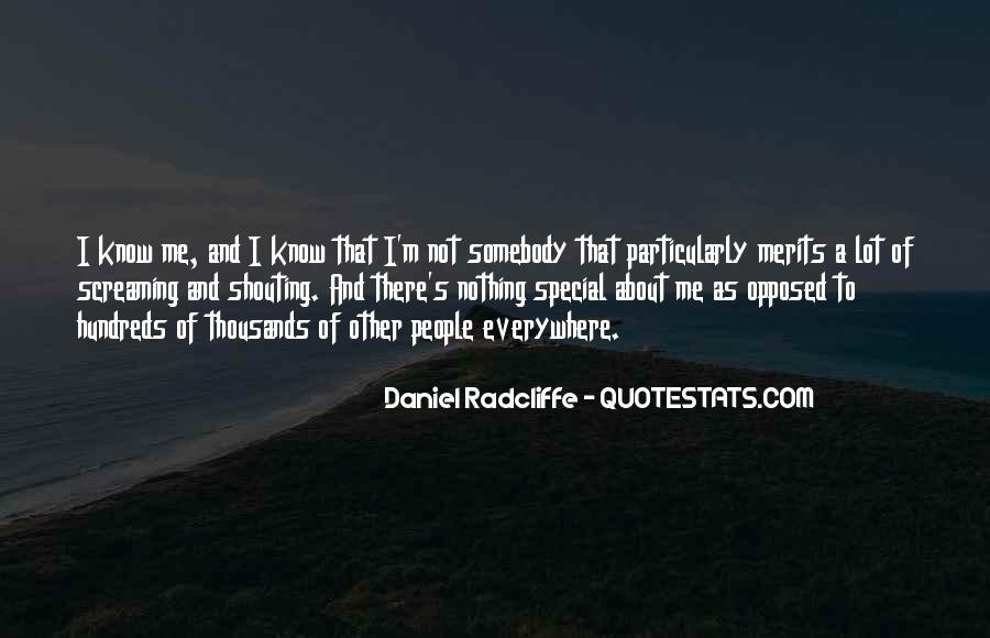 I'm Not Me Quotes #9996