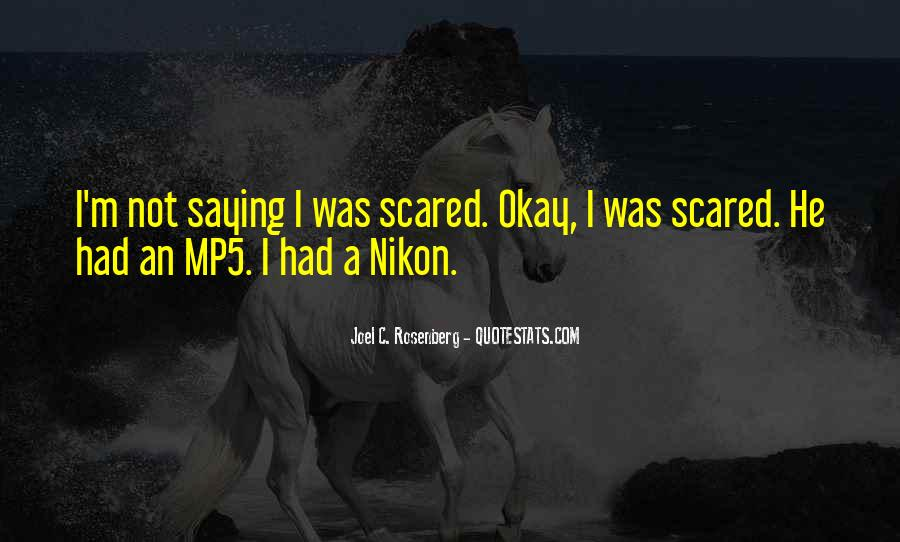 I'm Not Scared Quotes #219162