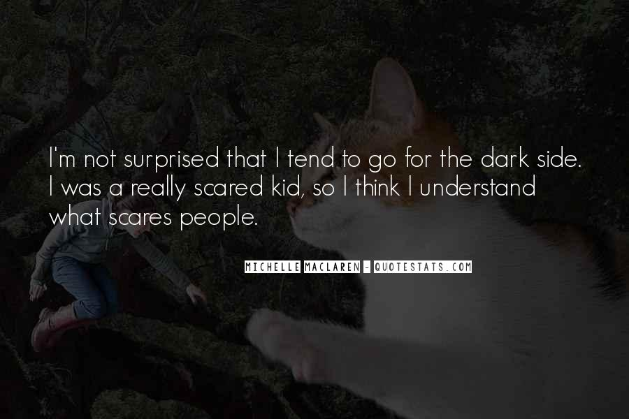 I'm Not Scared Quotes #255829