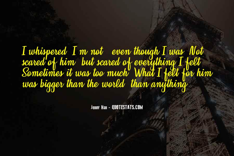 I'm Not Scared Quotes #259928