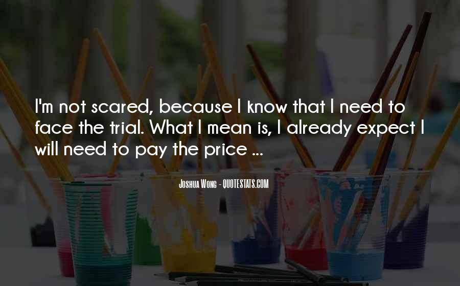 I'm Not Scared Quotes #423203
