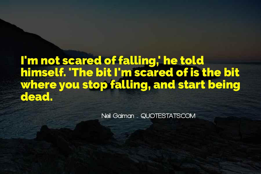 I'm Not Scared Quotes #66748