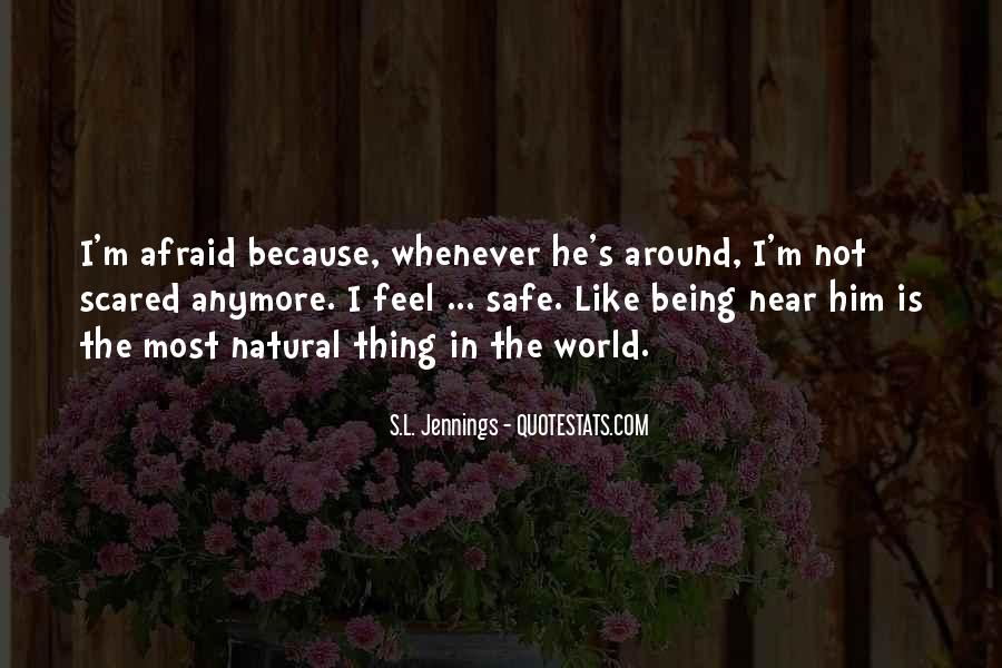 I'm Not Scared Quotes #689233