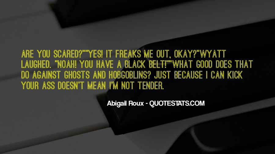 I'm Not Scared Quotes #722936