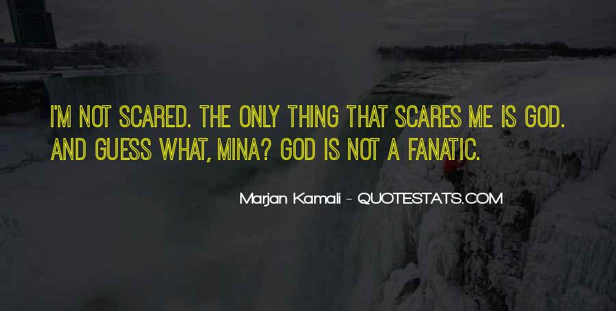 I'm Not Scared Quotes #729924
