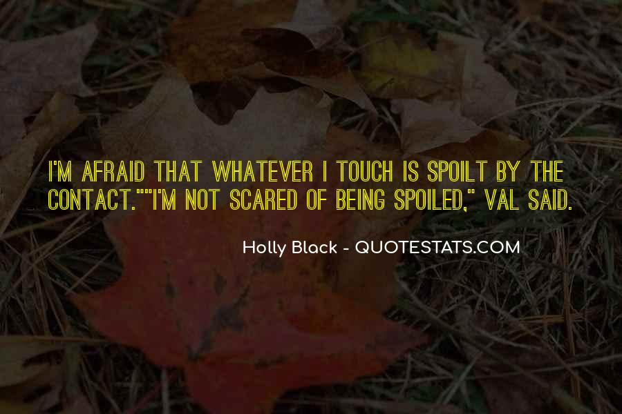 I'm Not Scared Quotes #765304