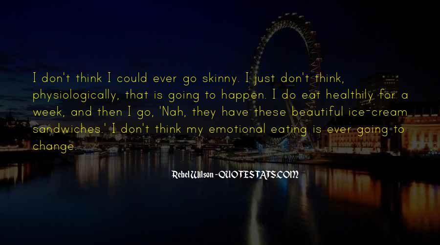 I'm Not Skinny But I'm Beautiful Quotes #1600855