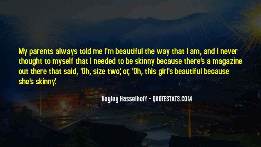 I'm Not Skinny But I'm Beautiful Quotes #362289