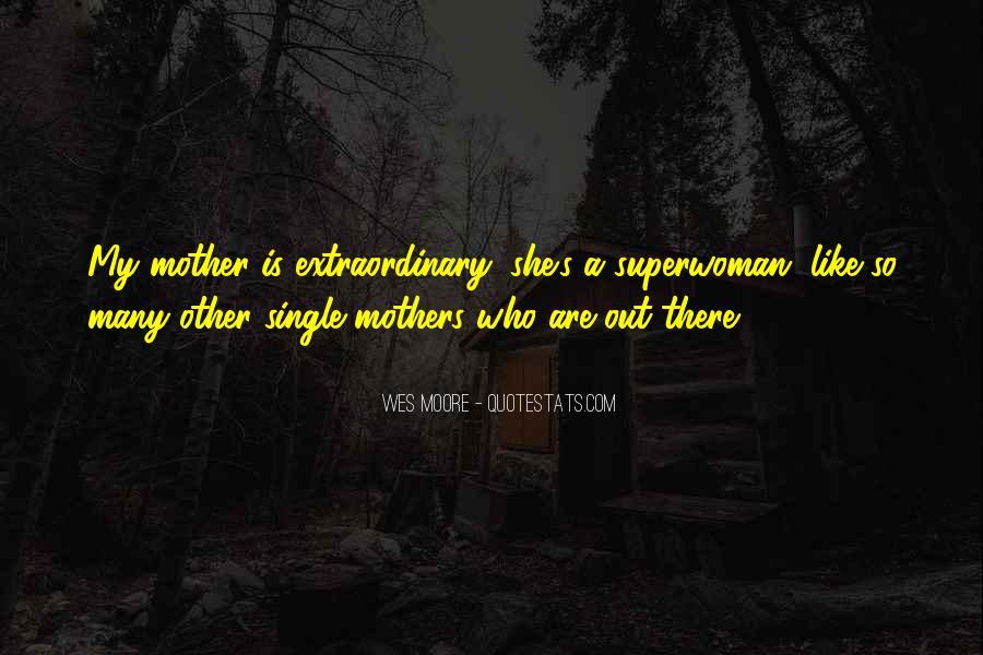 I'm Not Superwoman Quotes #1006003