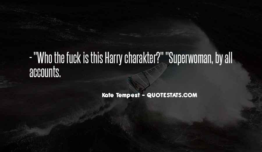 I'm Not Superwoman Quotes #1334528