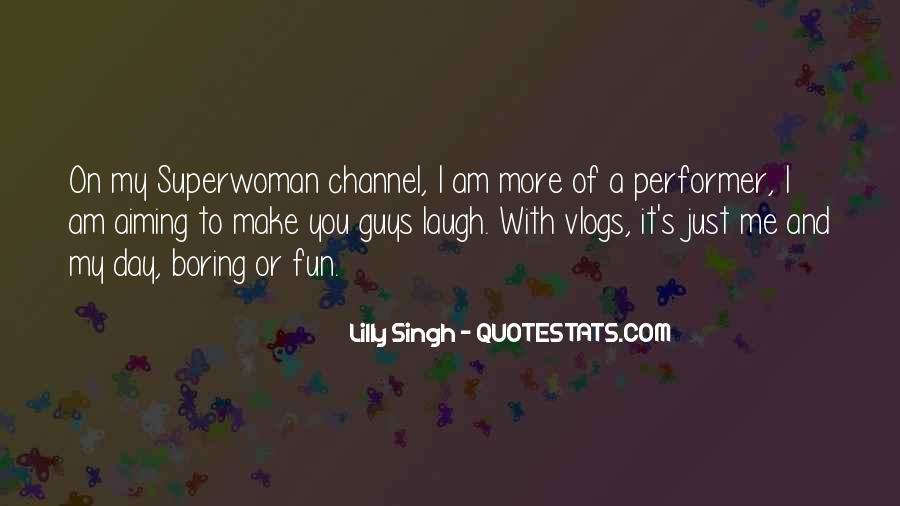 I'm Not Superwoman Quotes #136486