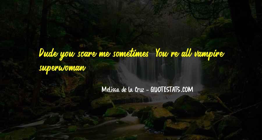 I'm Not Superwoman Quotes #1550163