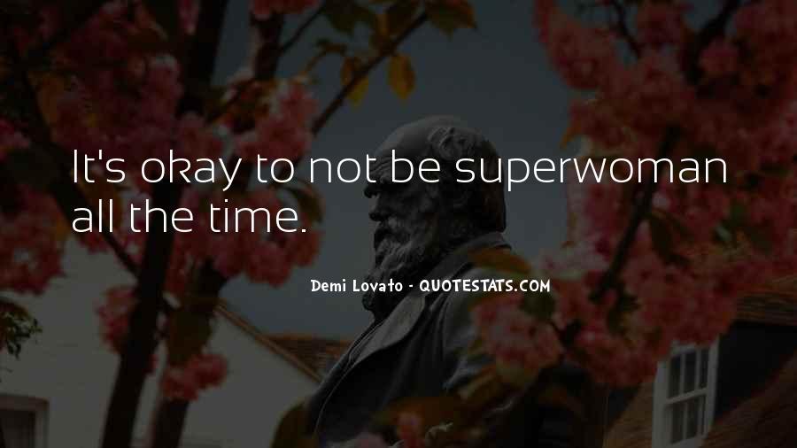 I'm Not Superwoman Quotes #1754596