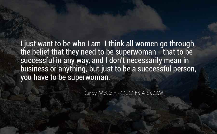 I'm Not Superwoman Quotes #345330