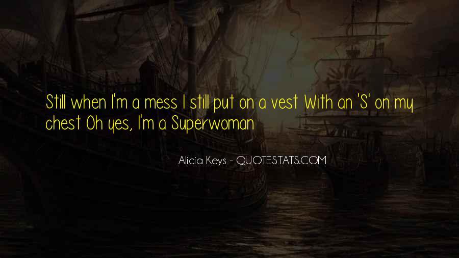 I'm Not Superwoman Quotes #685285