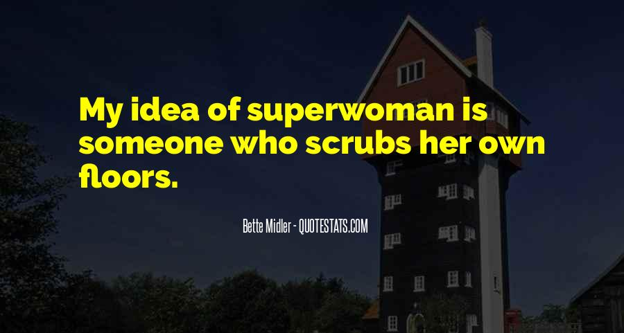 I'm Not Superwoman Quotes #861389