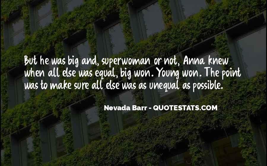 I'm Not Superwoman Quotes #893936