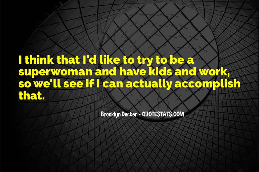 I'm Not Superwoman Quotes #936441