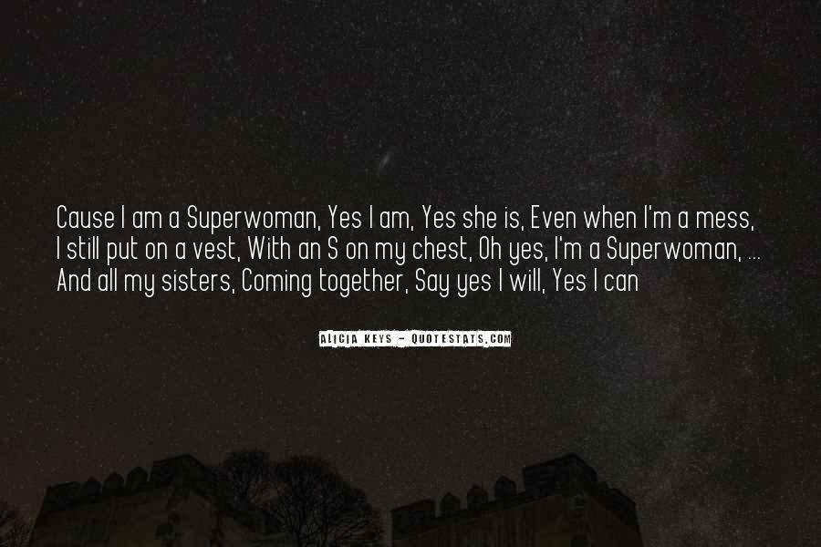 I'm Not Superwoman Quotes #958502