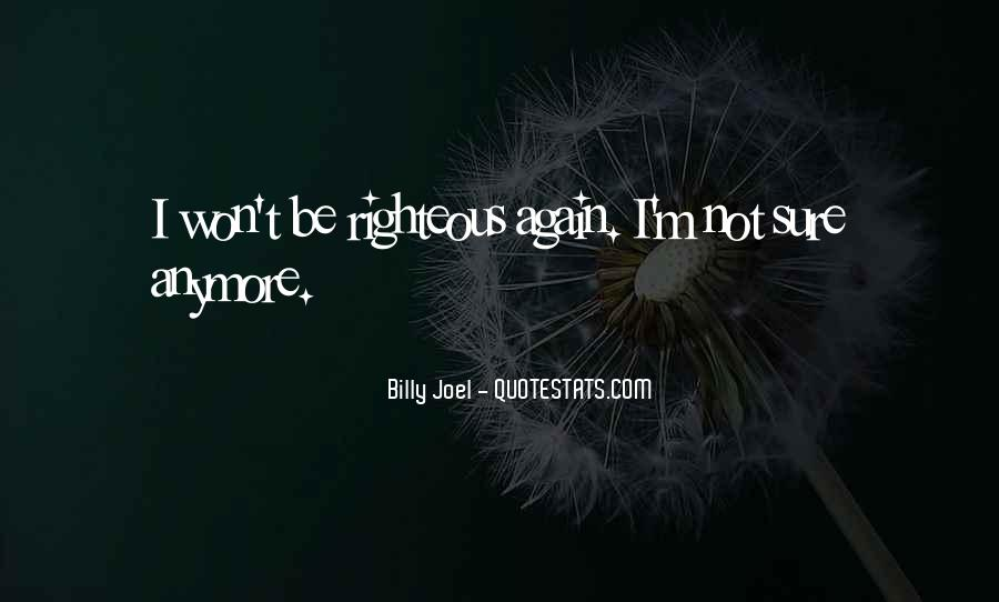 I'm Not Sure Anymore Quotes #1102265
