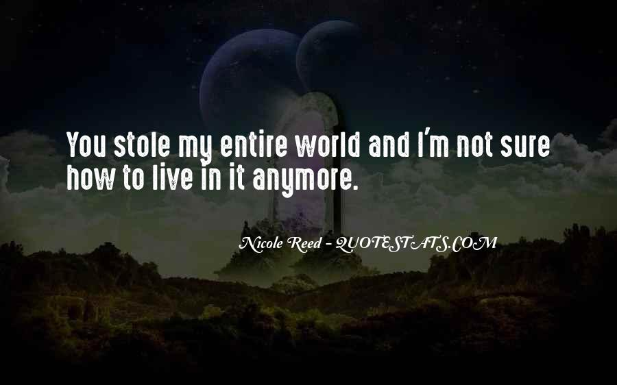 I'm Not Sure Anymore Quotes #441397