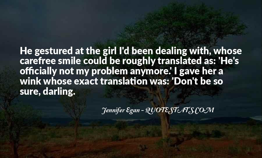 I'm Not Sure Anymore Quotes #499777