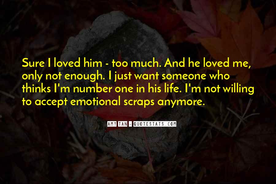 I'm Not Sure Anymore Quotes #595672