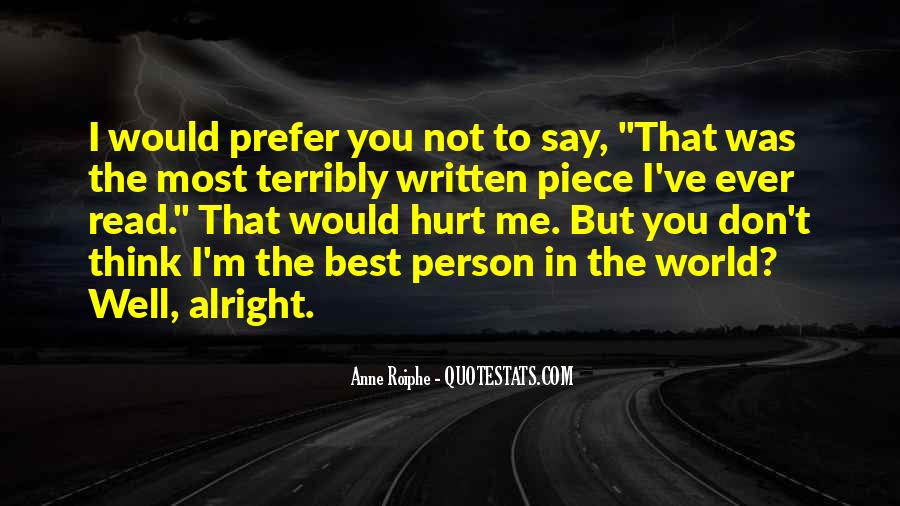I'm Not The Best Person Quotes #1878084