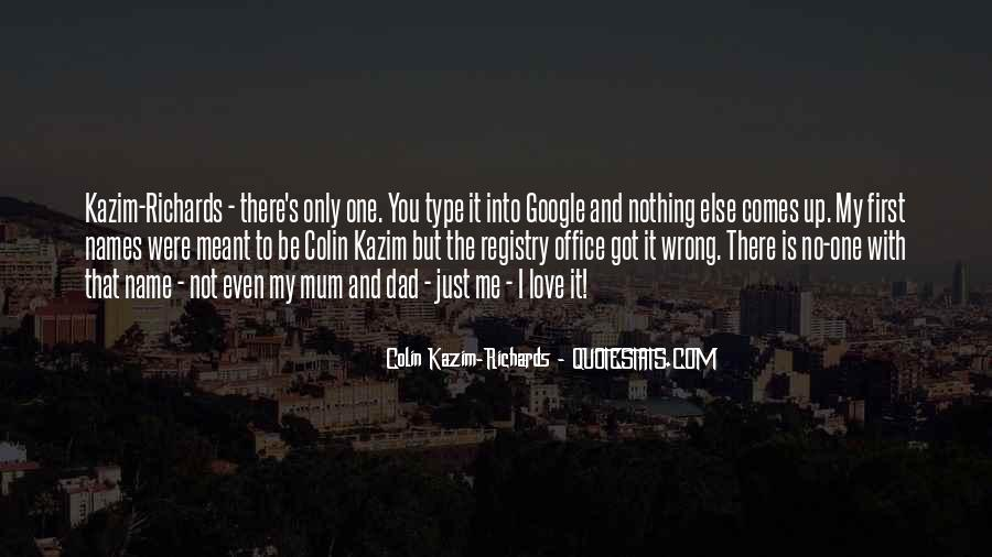 I'm Not The Only One You Love Quotes #1237246