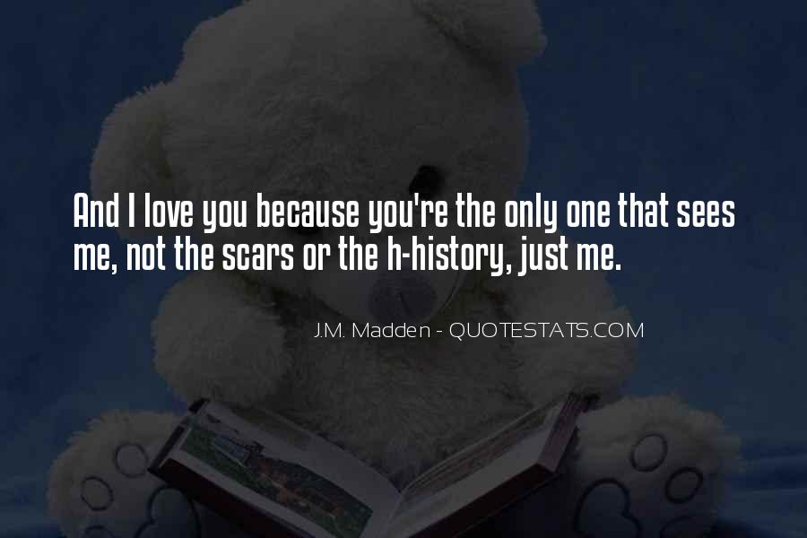 I'm Not The Only One You Love Quotes #1599840
