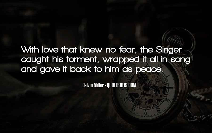 I'm Not The Only One You Love Quotes #386