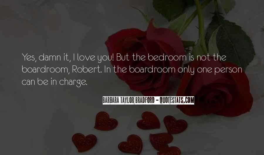 I'm Not The Only One You Love Quotes #483110