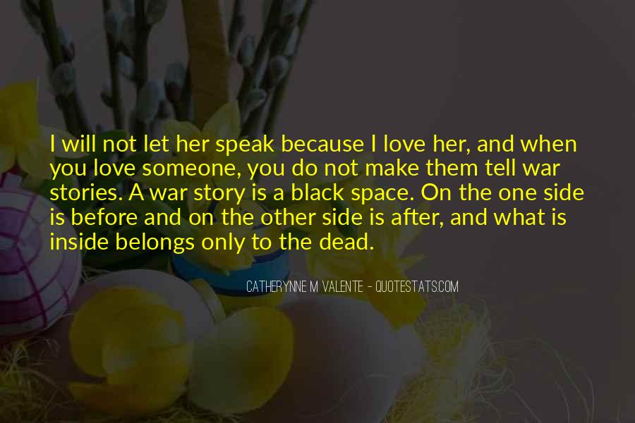 I'm Not The Only One You Love Quotes #535315