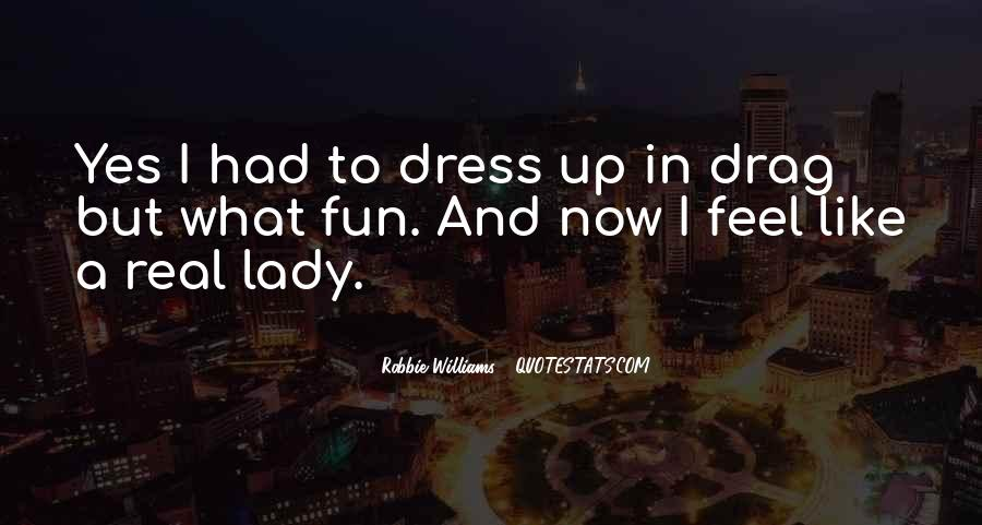 I'm Now A Lady Quotes #53661