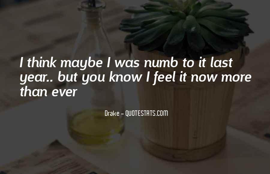 I'm Numb Quotes #228496